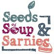 Seeds Soup Sarnies